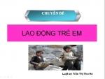 Tài liệu về lao động trẻ em - Luật sư Trần Thi Thu Hà